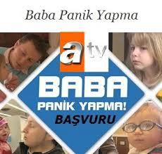 ATV Baba Panik Yapma Yarışması Başvuru Formu